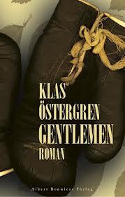 Tavla och vinn klas ostergrens nya roman gangsters
