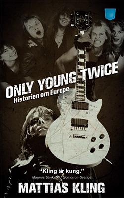 """""""Only young twice – historien om Europe"""" finns i butikerna bland annat i pocketform."""