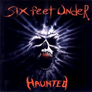 "Six Feet Under ""Haunted"""