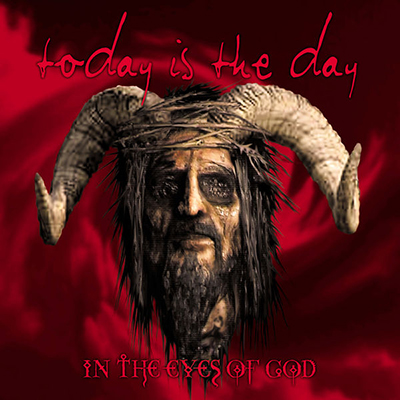 "Today Is The Day ""In the eyes of God"""