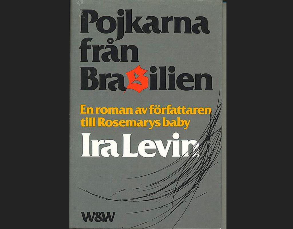 Pojkarna från Brasilien, Ira Levin (1977)