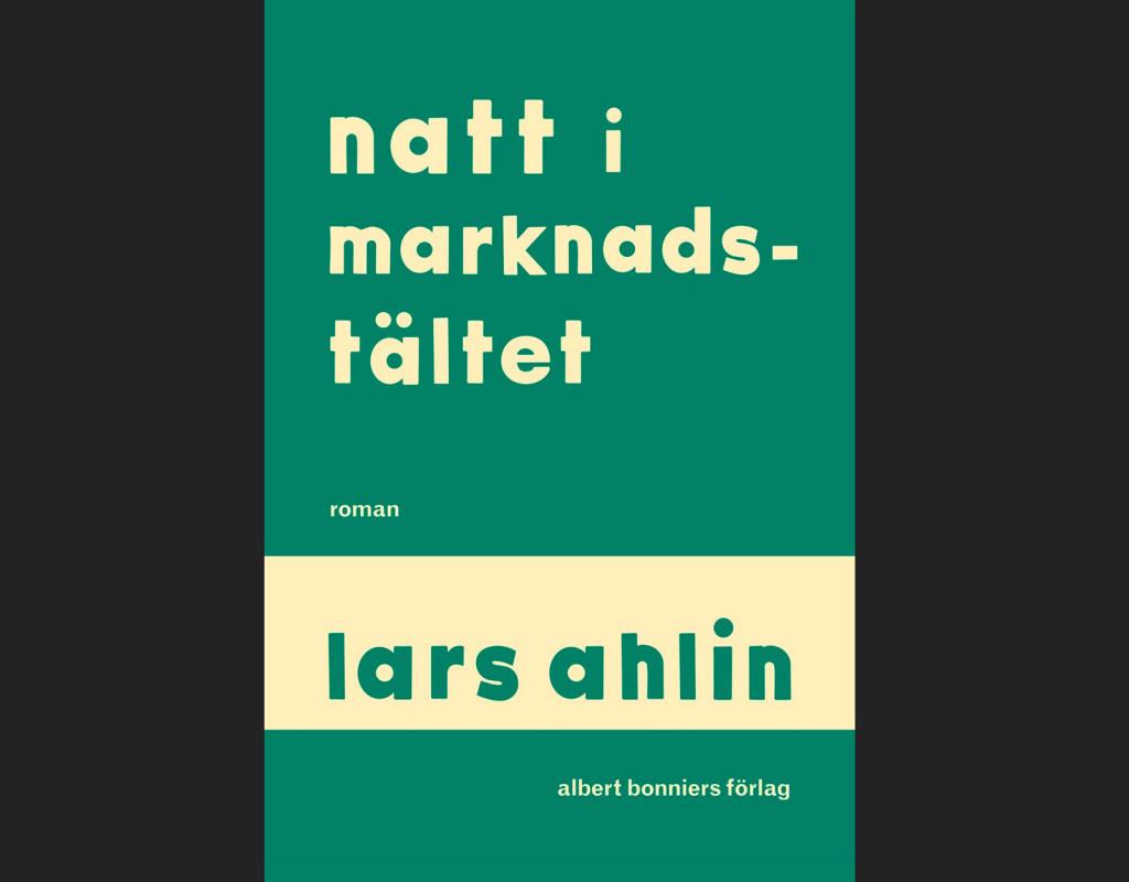 Natt i marknadstältet, Lars Ahlin (1957)