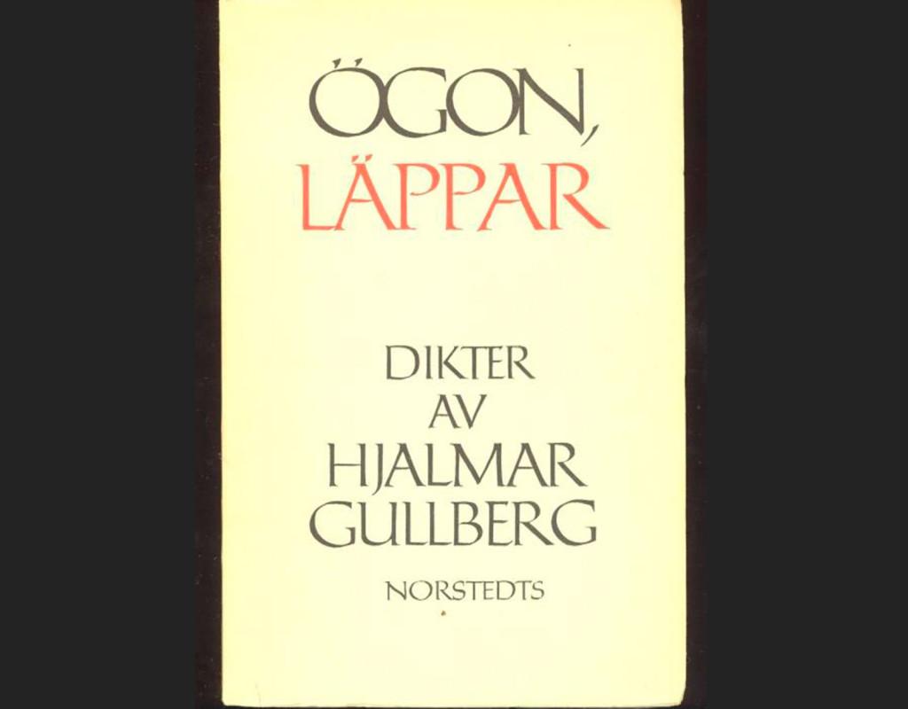 Ögon, läppar, Hjalmar Gullberg (1959)