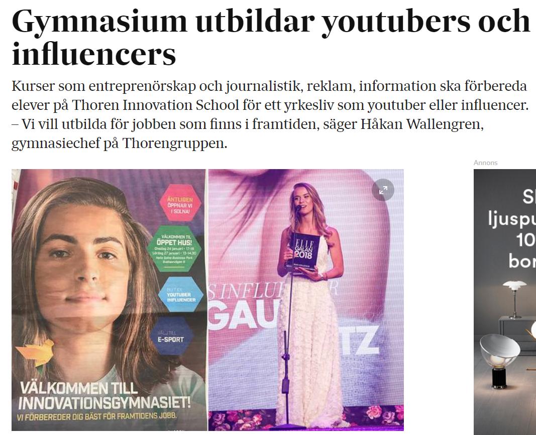 ff09e494c2cb Igår rapporterade SvD om att svenska gymnasium börjat erbjuda utbildningar  där ungdomar får lära sig hur man blir youtubers och influencers!